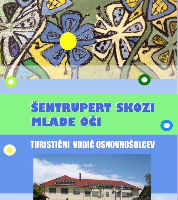 Šentrupert skozi mlade oči – turistični vodič osnovnošolcev